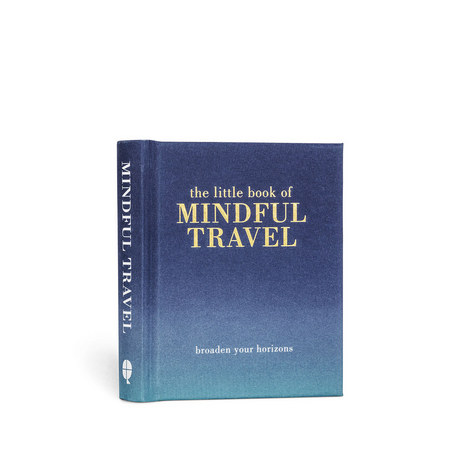 The Little Book Of Mindful Travel By Tiddy Rowan, ${color}