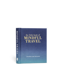 The Little Book Of Mindful Travel By Tiddy Rowan