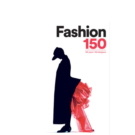 Fashion 150: 150 Year, 150 Designers, ${color}