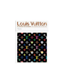 Louis Vuitton A Passion for Creation: Art, Fashion and Architecture