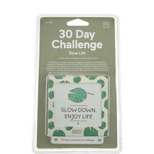 30 Day Slow Life Challenge