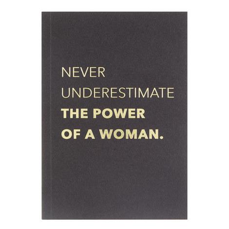 Never Underestimate Journal, ${color}
