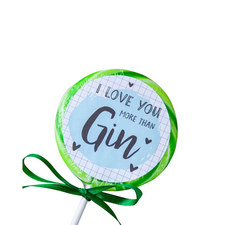 I Love You More Than Gin Lollipop