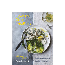 How to Cook Healthily: The Medicinal Chef