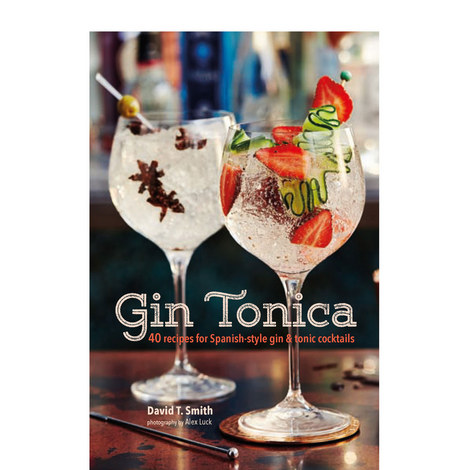 Gin Tonica: 40 Recipes for Spanish-style gin and tonic cocktails, ${color}